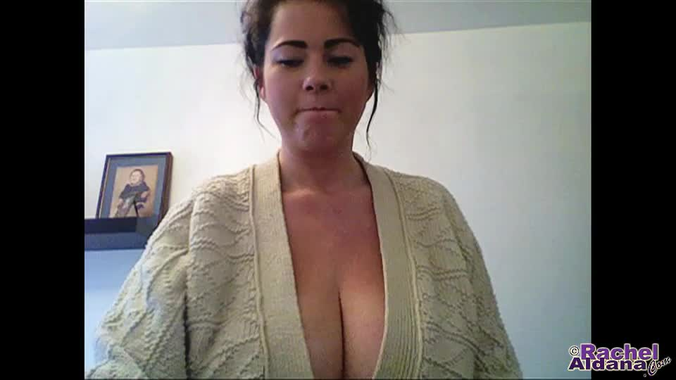Webcam 119  big breasts in a cardigan  30sec hiya everyone Hiya everyone!  It's Webcam Wednesday once again and I have a new cardigan sweater from which to unleash my giant breasts for your viewing pleasure.. Rachel Aldana.